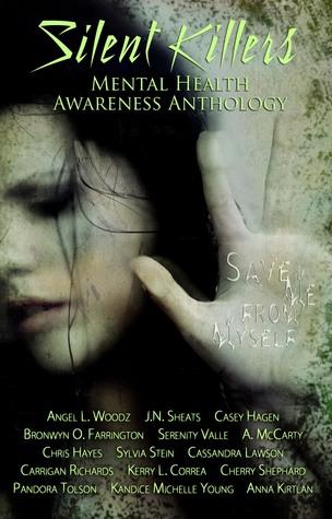 Silent Killers (Mental Health Awareness Anthology)