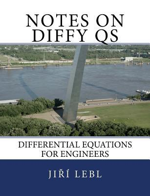 Notes on Diffy QS: Differential Equations for Engineers