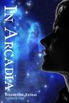 In Arcadia (Touchstone Book 5)