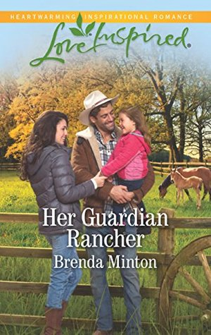 Mills & Boon : Her Guardian Rancher (Martin's Crossing Book 6)