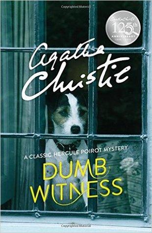 Dumb Witness (Hercule Poirot, #16) por Agatha Christie