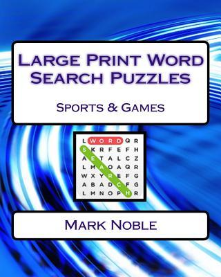 Large Print Word Search Puzzles: Sports & Games