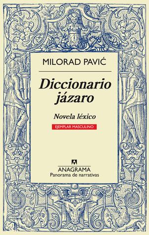 Diccionario jázaro: Novela léxico