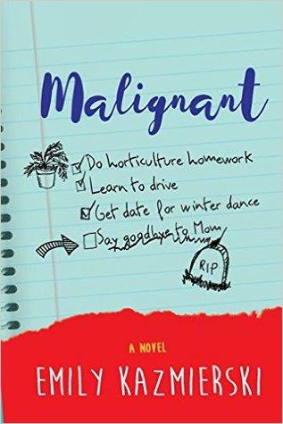 Malignant by Emily Kazmierski