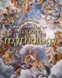 ENCYCLOPEDIA OF WORLD MITHOLOGY