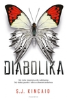 Diabolika by S.J. Kincaid