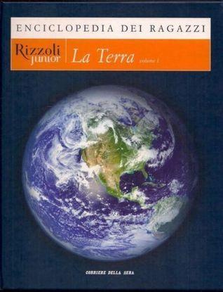 Enciclopedia dei ragazzi: La Terra vol.1