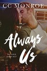 Always Us (Always and Forever Series Book 2)