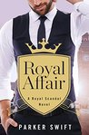 Royal Affair (Royal Scandal)