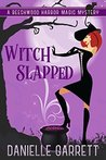 Witch Slapped (Beechwood Harbor Magic Mystery, #3)