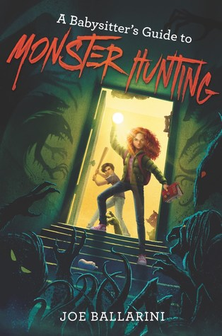 A Babysitter's Guide to Monster Hunting (Babysitter's Guide to Monsters #1)