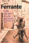 Celle qui fuit et celle qui reste by Elena Ferrante