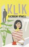 Klik by Rainbow Rowell