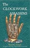 The Clockwork Assassins (Harry Hunt Adventures #2)