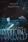 Hawthorne's Arrived (Oceans Series #4)