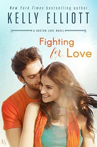 Fighting for Love by Kelly Elliott