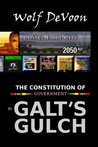 The Constitution of Government in Galt's Gulch