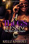 A Thug's Blessing by Kellz Kimberly