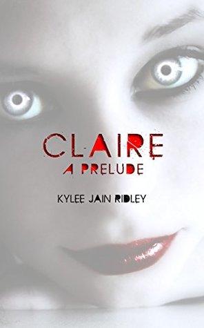 Free Epub Book Claire: A Prelude