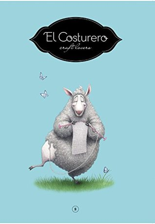 El Costurero 8: Craft Lovers
