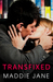 Transfixed (Fixed Up Series Book 2)