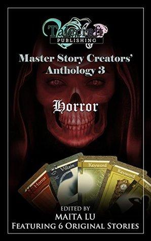 Master Story Creators Anthology 3: Horror