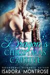 Dragon's Christmas Captive (Lords of the Dragon Islands #4.5)