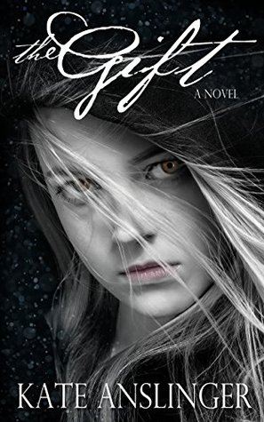 The Gift by Kate Anslinger