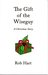 The Gift of the Wiseguy: A ...