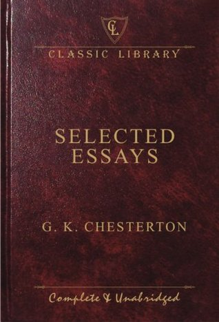 selected essays by g k chesterton 184492