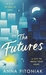 The Futures: A New York love story, THE PERFECT READ FOR VALENTINE'S DAY