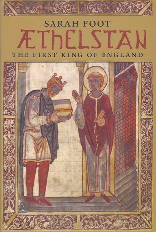 Ebook Aethelstan: The First King of England by Sarah Foot PDF!