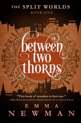 Between Two Thorns(The Split Worlds 1)