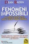 Fenomeni impossibili. La verità scientifica sugli eventi para-normali