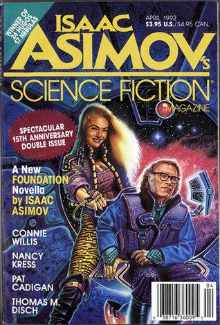 Isaac Asimov's Science Fiction Magazine, April 1992 (Asimov's Science Fiction, #184-185)
