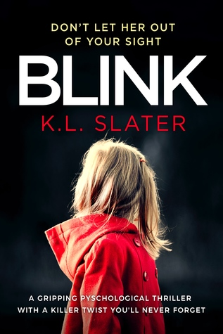 Blink by K.L. Slater - England