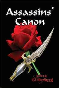 Assassins Canon: An Anthology of Short Fiction by Up and Coming Authors