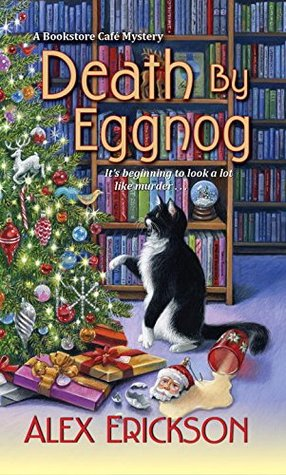 Death by Eggnog (Bookstore Café Mystery #5)