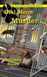 Dial Meow for Murder by Bethany Blake