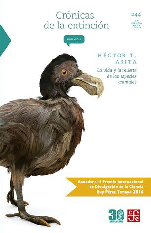 Crónicas de la extinción: La vida y la muerte de las especies animales