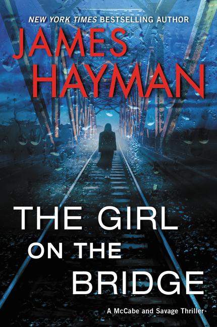 The Girl on the Bridge (McCabe & Savage Thriller #5)