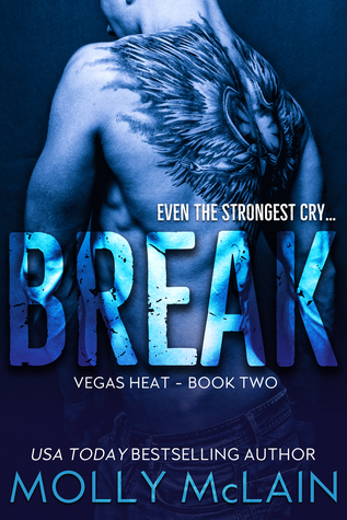 BREAK (Vegas Heat - Book Two)