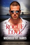 Rogue Love by Michelle St. James