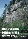 Discovering Derbyshire's White Peak