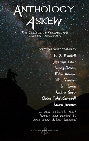 Ebook Anthology Askew: a Collective Perspective by E.S. Martell DOC!