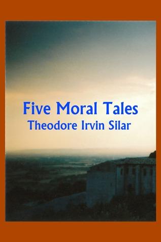 Five Moral Tales