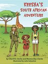 Keesha's South African Adventure