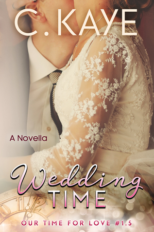 Wedding Time-A Novella (Our Time for Love #1.5)