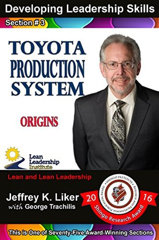 Toyota Production System Origins: Module 1 - Section 3