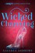 Wicked Charming (Wicked Ever After, #1)